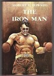 The Iron Man by Robert E. Howard (First Edition) David Ireland Illus.