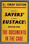 The Documents in the Case by Dorothy L. Sayers (Gollancz) File Copy