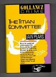 The Titian Committee by Iain Pears (First UK Edition) Gollancz File Copy