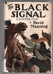 The Black Signal by David Manning (First Edition)