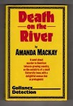 Death on the River by Amanda Mackay (First UK Edition) Gollancz File Copy