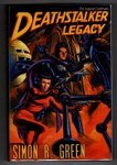 Deathstalker Legacy by Simon R. Green (First Edition) Gollancz File Copy