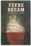 Fevre Dream by George R.R. Martin (First Edition)