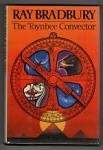 The Toynbee Convector by Ray Bradbury (First Edition)