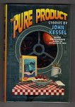The Pure Product by John Kessel (First Edition)