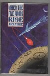 When the Five Moons Rise by Jack Vance (First Edition)