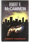 They Thirst by Robert R. McCammon (First Edition)