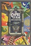 The Empire of Fear by Brian Stableford (First Edition) Signed