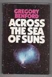Across the Sea of Suns by Gregory Benford (First Edition) Signed Copy