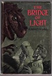 The Bridge of Light by A. Hyatt Verrill (First Edition) Edd Cartier