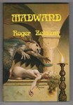 Madwand by Roger Zelazny (First Edition) Limited Signed Copy #276