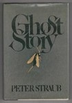 Ghost Story by Peter Straub (First Edition)