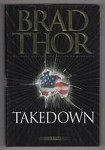 Takedown by Brad Thor (First Edition)