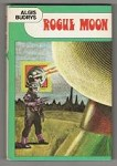Rogue Moon by Algis Budrys (Book Club Edition)