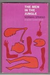 The Men in the Jungle by Norman Spinrad (First Edition)