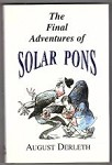 The Final Adventures of Solar Pons by August Derleth (First Edition)
