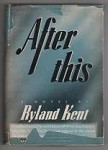 After This by Ryland Kent