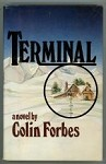 Terminal by Colin Forbes First US Edition (Stated)