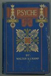 Psyche by Walter S Cramp (First Edition)