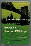 Hell is a City by William Ard (First Edition)