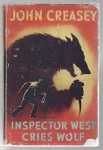 Inspector West Cries Wolf by John Creasey (First Edition)