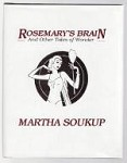 Rosemary's Brain: And Other Tales of Wonder by Martha Soukup (1st Edition) Signed