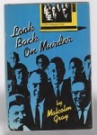Look Back on Murder by Malcom Gray (First U.S. Edition)