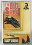 The Big Stick by Lawrence Alexander (First Edition)
