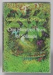 One Hundred Years of Solitude by Gabriel Garcia Marquez (First Book Club)