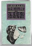 The Lure of Sweet Death by Sarah Kemp (First Edition)