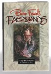 Brian Froud's Faerielands by Charles de Lint (First Edition)