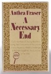 A Necessary End by Anthea Fraser (First U.S. Edition)