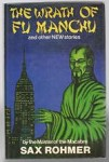 The Wrath of Fu Manchu and Other New Stories by Sax Rohmer