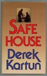 Safe House by Derek Kartun (FIrst Edition)