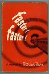 Faster! Faster! by Patrick Bair (First Edition)
