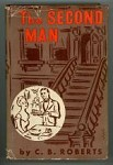 The Second Man by C.B. Roberts (First Edition)