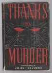 Thanks to Murder by Joseph Krumgold (First Edition)