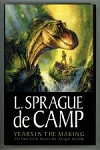 Years in the Making by L. Sprague de Camp (First Edition)
