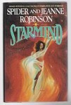 Starmind by Spider and Jeanne Robinson (First Edition)