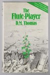 The Flute-Player by D. M. Thomas (First UK Edition) Gollancz File Copy