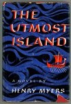 The Utmost Island by Henry Myers