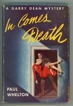 In Comes Death by Paul Whelton (First Edition)