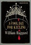 A Cool Day for Killing by William Haggard (First US Edition)