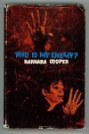 Who is My Enemy? by Barbara Cooper (First Edition)