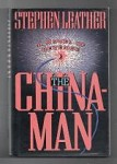 The Chinaman by Stephen Leather; (First Edition)