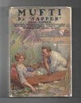 Mufti by H C McNeile; (First Edition)