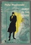 Guest in the House by Philip MacDonald (First Edition)