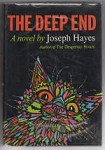 The Deep End by Joseph Hayes (First Edition) Hubin Listed