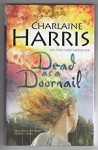 Dead as a Doornail by Charlaine Harris (First Edition) Gollancz File Copy
