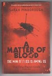 A Matter of Blood by Sarah Pinborough (First Edition) Gollancz File Copy